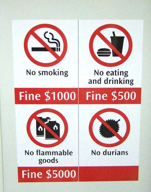 הכניסה לדוריאן אסורה - שלט בסינגפור