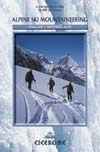 Alpine Ski Mountaineering Vol 1: Western Alps