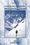 Alpine Ski Mountaineering Vol 2: Central And Eastern Alps
