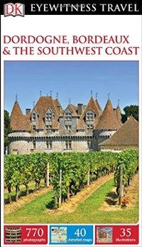 מדריך באנגלית DK דורדון, בורדו ודרום מערב צרפת