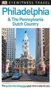 מדריך באנגלית DK פילדלפיה ופנסילבניה דאץ' קאנטרי