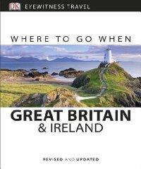 מדריך באנגלית DK בריטניה ואירלנד לאן לנסוע ומתי (קומפקט)