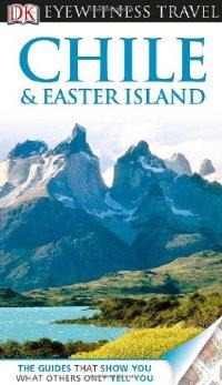 מדריך צ'ילה ואי הפסחא  דורלינג קינדרסלי (ישן)