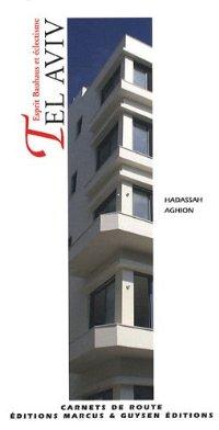 מדריך תל אביב (צרפתית) הבאוהאוס Edicion Marcus